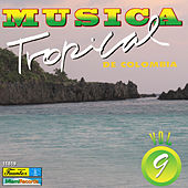 Música Tropical de Colombia, Vol. 9 by Various Artists