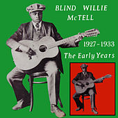 The Early Years by Blind Willie McTell