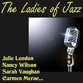 The Ladies of Jazz by Various Artists
