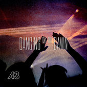 Dancing Till the Dawn by A3