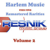 Harlem Music 1955-1965 Remastered Rarities Vol. 2 by Various Artists