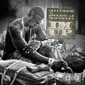 Im Up by Gucci Mane