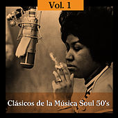 Clásicos de la Música Soul 50's, Vol. 1 by Various Artists