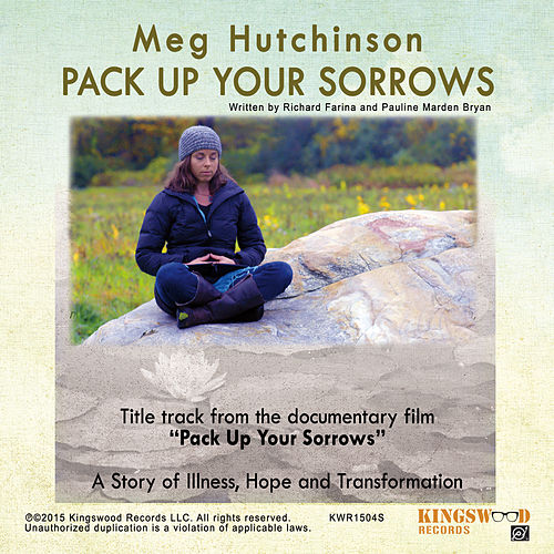 Pack up Your Sorrows by Meg Hutchinson