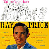 Talk to Your Heart by Ray Price