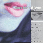 Mexican Divas, Vol. 2 von Various Artists