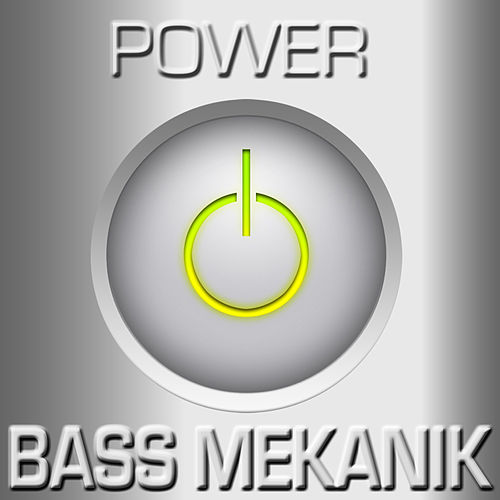 Power by Bass Mekanik