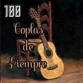 100 Coplas de Siempre by Various Artists