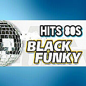 Hits 80s, Black Funky by Various Artists