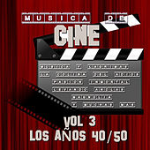 Música de Cine Vol.3 los Años 40/50 by Various Artists