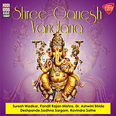 Shree Ganesh Vandana by Various Artists