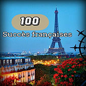100 Succès françaises by Various Artists