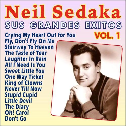 Neil Sedaka Sus Grandes Ëxitos Vol. 1 by Neil Sedaka