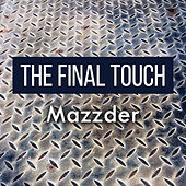 The Final Touch by Mazzder