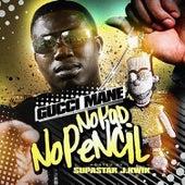 No Pencil No Pad by Gucci Mane