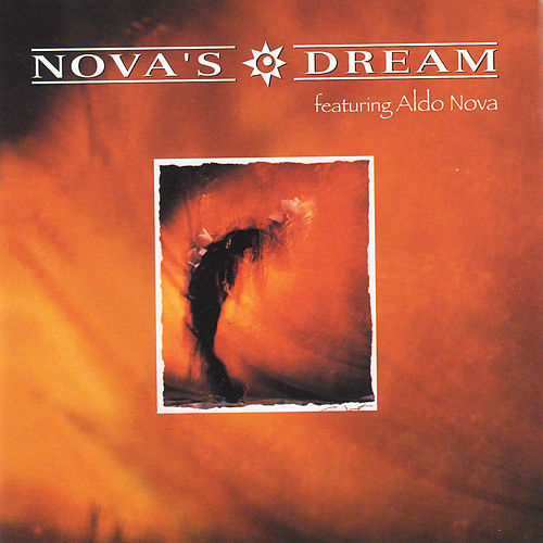 Nova's Dream by Aldo Nova