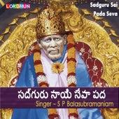 Sadguru Sai Padaseva by S.P.Balasubramaniam