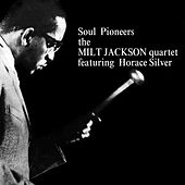 Soul Pioneers by Horace Silver