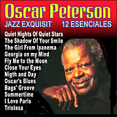 Oscar Peterson - Jazz Exquisit 12 Esenciales by Oscar Peterson