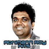Abhimann Roy Hits by Various Artists