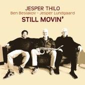 Still Movin' (feat. Ben Besiakov & Jesper Lundgaard) by Jesper Thilo