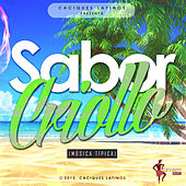 Sabor Criollo (Música Típica) by Various Artists