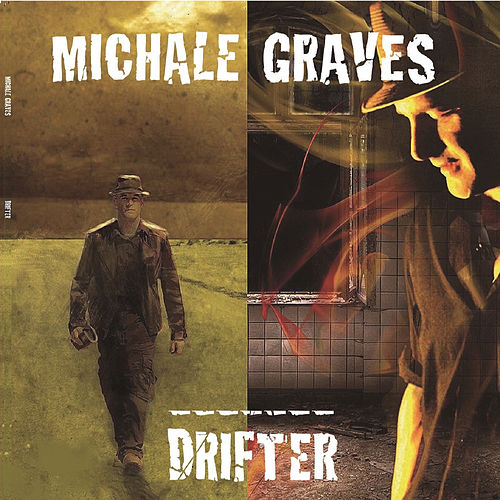 Drifter by Michale Graves