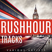 Rushhour Tracks by Various Artists