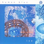 Ice by Human Blue
