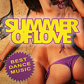 Summer of Love - Best Dance Music by Various Artists