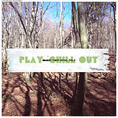 Play 'Chill Out' Select Your Style, Vol. 2 by Various Artists