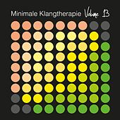 Minimale Klangtherapie, Vol. 13 by Various Artists