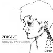 Alteristic / Beautiful Losers by Zeitgeist