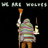 Non-Stop je te plie en deux by We Are Wolves