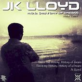 H.o.D. : History of Dream (Deluxe Edition) by JK Lloyd