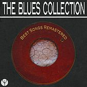 The Blues Collection (Best Songs Remastered) von Various Artists