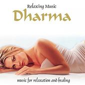 Dharma (Music for Relaxation and Healing) by World Music Atelier
