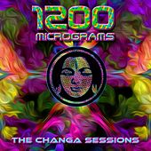 The Changa Sessions - Single by 1200 Micrograms