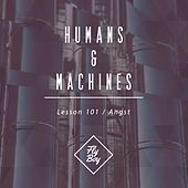 Lesson 101 / Angst - Single by The Humans