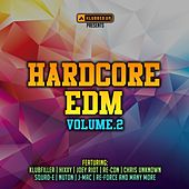 Hardcore EDM, Vol. 2 - EP by Various Artists