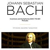 Bach: Inventions, Symphonies, BWV 772 - 801 & Preludes BWV, 933 - 943 by Christiane Jaccottet