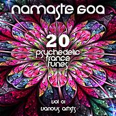 Namaste GOA, Vol. 1 (20 Psychedelic Trance Tunes) by Various Artists