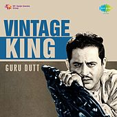 Vintage King: Guru Dutt by Various Artists