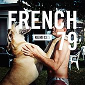 French 79 Remixes by Various Artists
