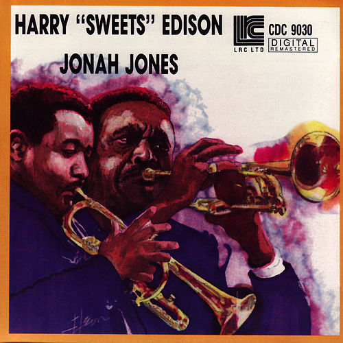 Harry 'Sweets' Edison & Jonah Jones Quartet by Harry 'Sweets' Edison