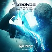 Warrior (Drone Remix) by Kronos