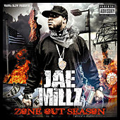 Zone Out Season by Jae Millz