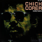 Early Days by Chick Corea