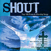 Shout! - Top 100 Praise & Worship Songs Volume 2 by Ingrid DuMosch
