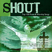 Shout! - Top 100 Praise & Worship Songs Volume 3 by Ingrid DuMosch